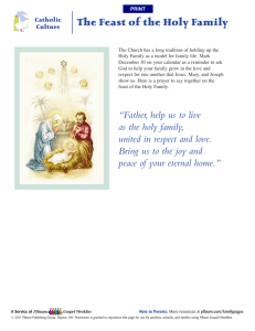 "The Feast of the Holy Family ""Father, help us to live as the holy"