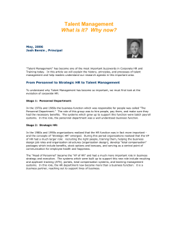 Talent Management What is it? Why now?