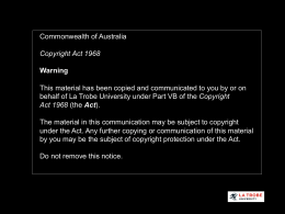 Copyright Act 1968 - La Trobe University