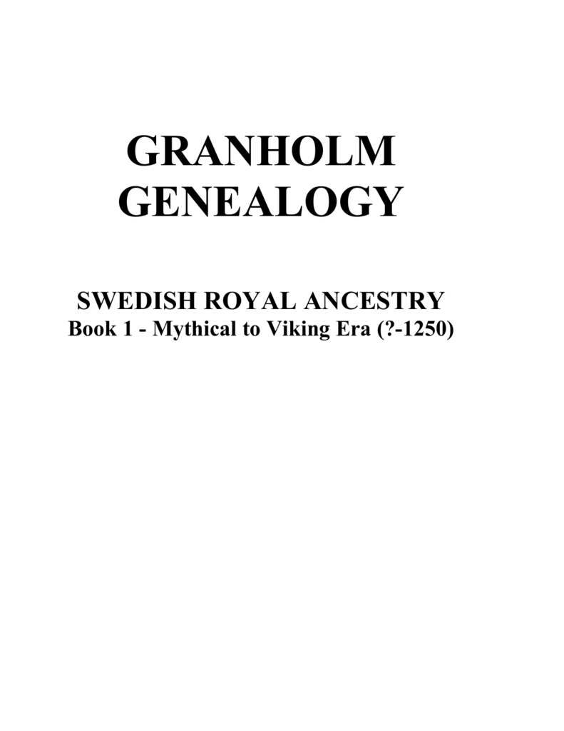 Swedish Royal Ancestry Book 1 Mythical to 1250