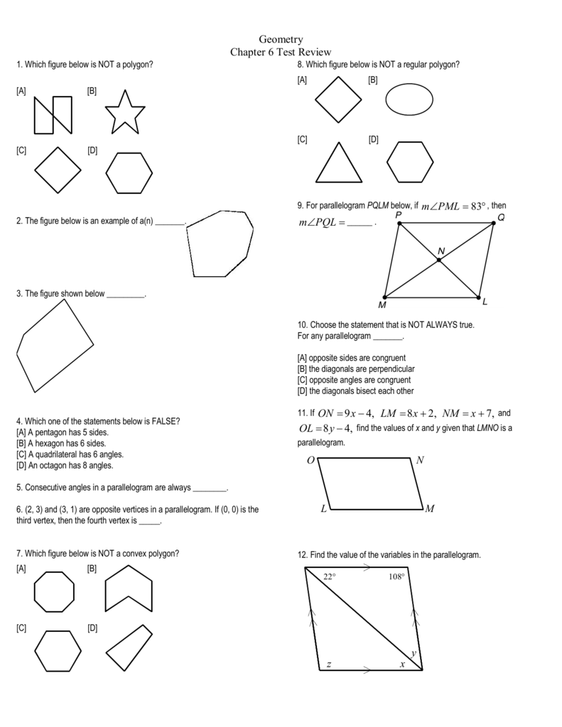 Geometry Chapter 6 Test Review m PQL ∠ x = − 9 4, LM x = + 8 2