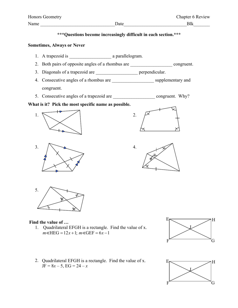 Honors Geometry Chapter 6 Review Name ***Questions bec