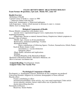 EXAM 1 REVIEW SHEET HEALTH PSYCHOLOGY Exam Format: 40