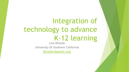 Integration of technology to advance K