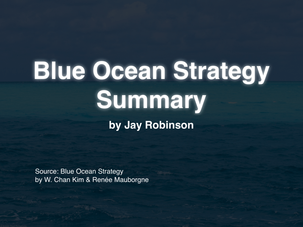 blue ocean strategy chapter 4 summary