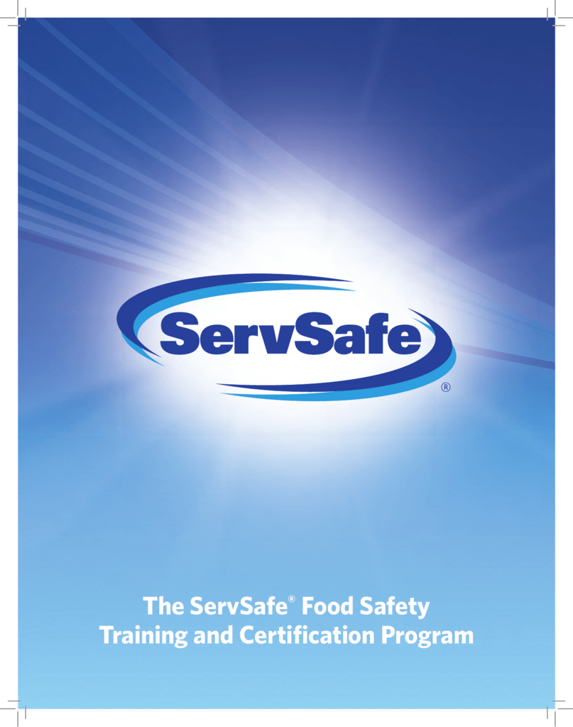 The Servsafe Food Safety Training And
