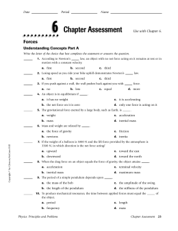 Chapter Assessment Use with Chapter 6.