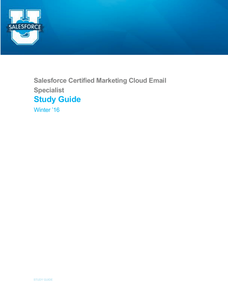 Salesforce Certified Marketing Cloud Email Specialist Study Guide