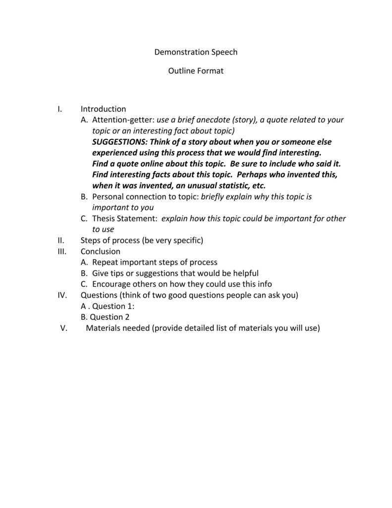 Demonstration Speech Outline Format I  Introduction A  Attention