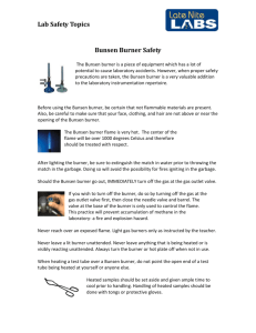 The Bunsen burner is a piece of equipment which
