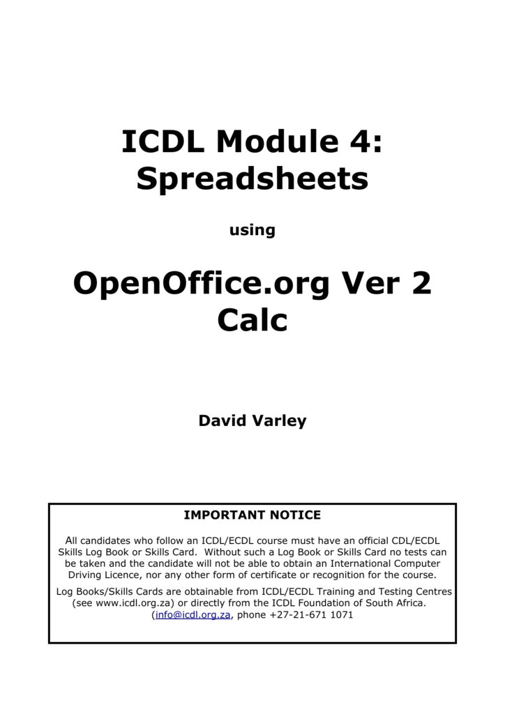 ICDL Module 4: Spreadsheets OpenOffice org Ver 2 Calc