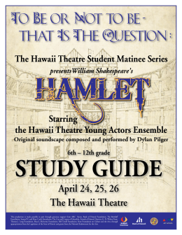 HAMLET Study Guide - Hawaii Theatre Center