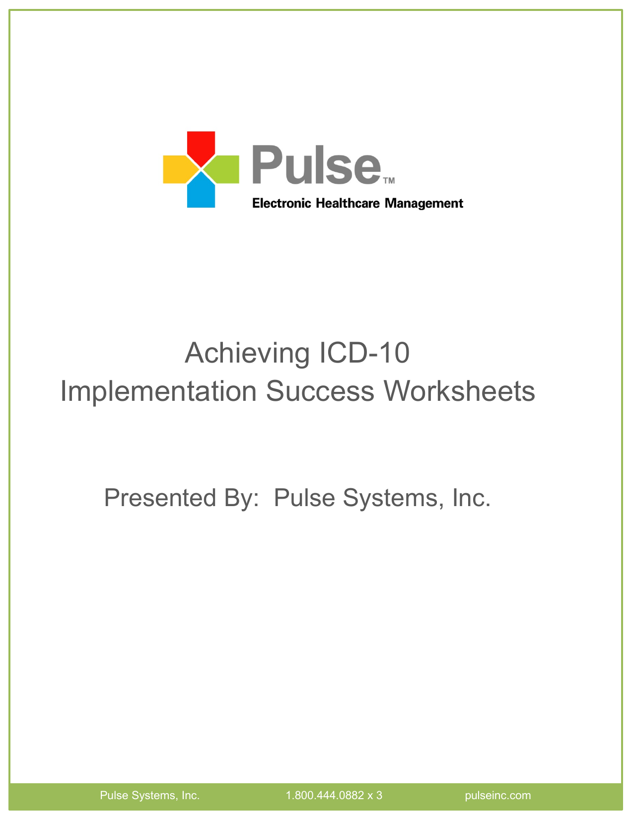 Achieving Icd 10 Implementation Success Worksheets