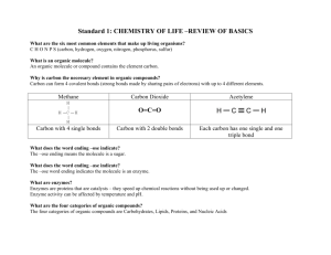 Standard 1: CHEMISTRY OF LIFE –REVIEW OF BASICS O=C=O