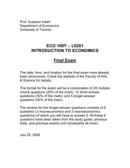 ECO 100Y – L0201 INTRODUCTION TO ECONOMICS Final Exam