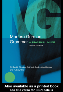 Modern German Grammar: A Practical Guide, Second Edition
