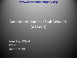 Stab Wounds to the Anterior abdominal wall