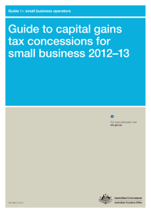 Guide to capital gains tax concessions for small business 2012–13