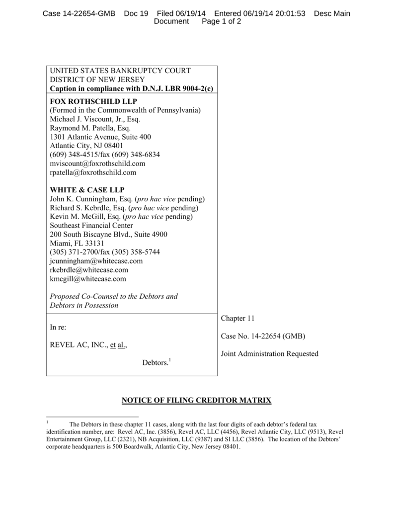Case 14-22654-GMB Doc 19 Filed 06/19/14 Entered 06/19/14 20:01:53 Document  Page 1 of 2 Desc Main UNITED STATES BANKRUPTCY COURT DISTRICT OF NEW JERSEY  ...