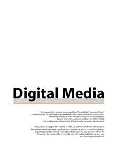 "The material in this handout is excerpted from ""Digital Media"