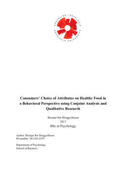 Consumers' Choice of Attributes on Healthy Food in a Behavioral