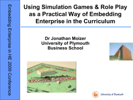 Using Simulation Games & Role Play as a Practical Way