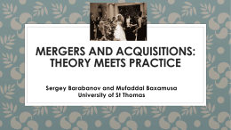 MERGERS AND ACQUISITIONS: THEORY MEETS PRACTICE