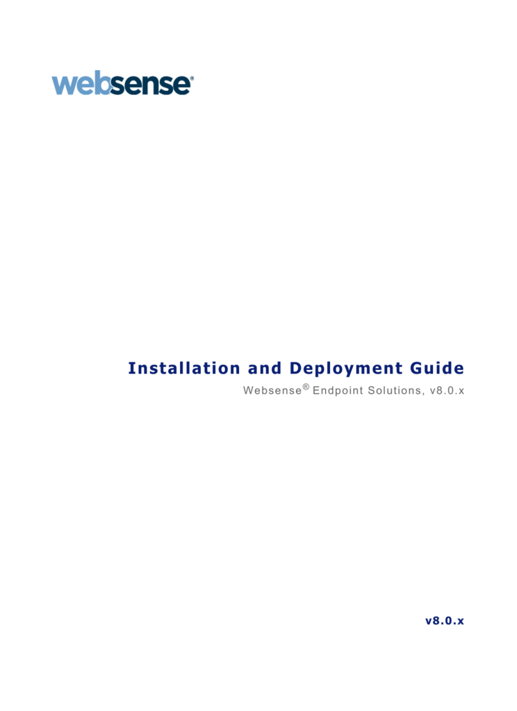 Installation & Deployment Guide for Websense Endpoint Solutions