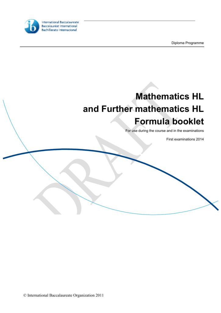Mathematics HL and Further mathematics HL Formula booklet
