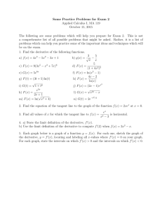Some Practice Problems for Exam 2 Applied Calculus I, MA 119