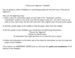 """Flowers for Algernon"" Foldable You are going to create a foldable. """