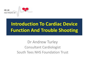 Introduction to Cardiac Device Function and Troubleshooting