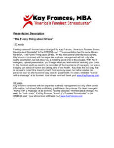 "Presentation Description ""The Funny Thing about Stress"""