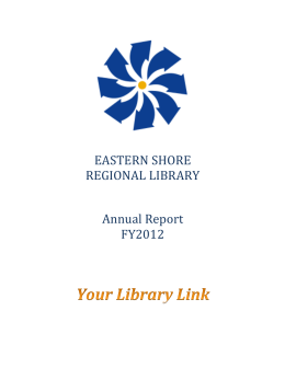 EASTERN SHORE REGIONAL LIBRARY Annual Report FY2012