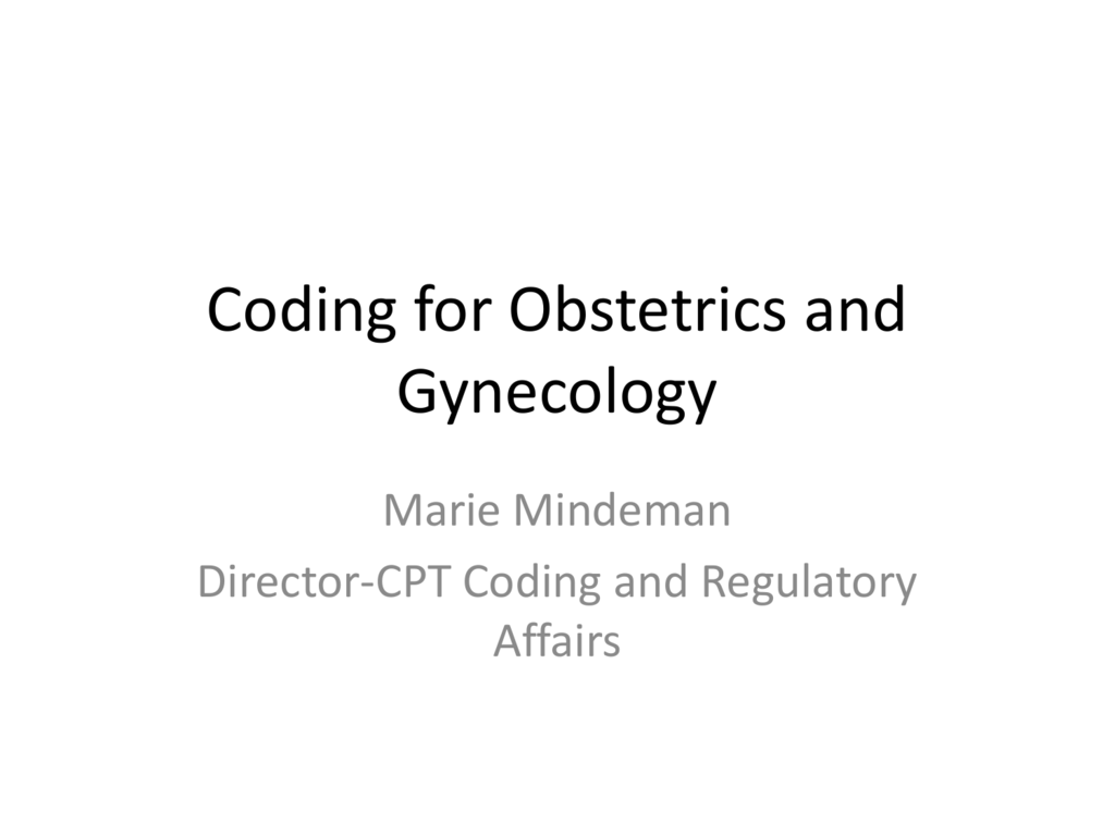 Coding for Obstetrics and Gynecology