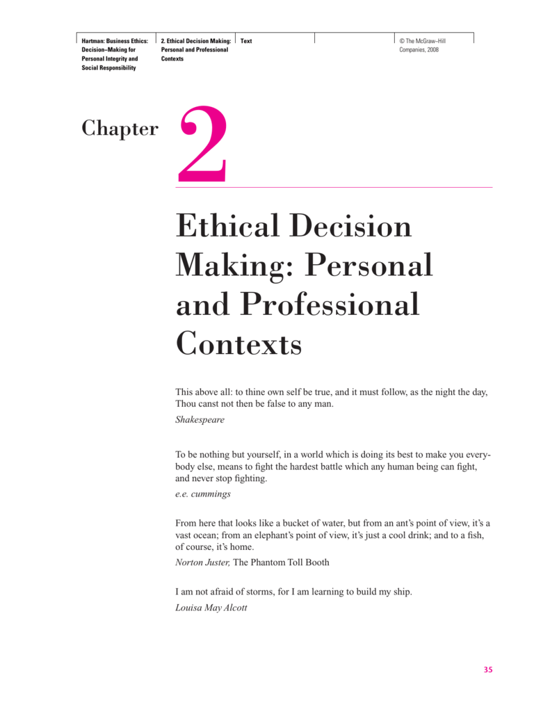 Ethical Decision Making: Personal and Professional Contexts