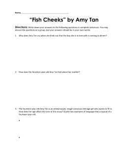 "fish cheeks rhetorical The story ""fish cheeks"" shows that everyone should be proud of who they are this is shown with the amy tan's use of irony, symbolism, and mood but even though people should be proud of who they are, they are not."