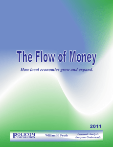 The Flow of Money How local economies grow and