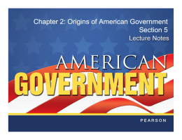 Origins of American Government Section 5