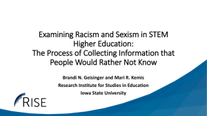 Examining Racism and Sexism in STEM Higher Education: The