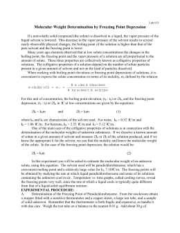 a lab experiment to determine the molar mass of a solute from the freezing point depression of a sol The purpose of this lab was to determine the molecular mass of aspirin by measuring the freezing point depression this was done by reacting t-butanol with aspirin as a solute a pure solvent of t-butanol's freezing point was first determined by melting and freezing it and then the solute was added and the freezing point dropped.