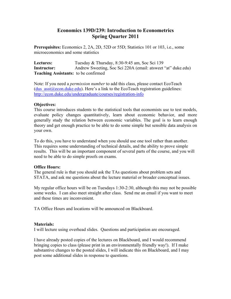 Economics 139D/239: Introduction to Econometrics Spring Quarter