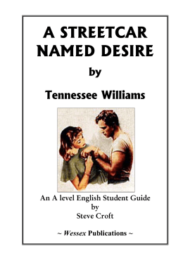 english a streetcar named desire A streetcar named desire - the importance of tennessee williams' use of dramatic symbolism in 'a streetcar named desire'- english a streetcar named desire.