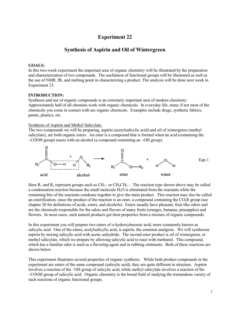 organic synthesis aspirin chemistry formal lab Organic synthesis of aspirin chemistry formal lab experiment four: organic synthesis of aspirin abstract the purpose of this experiment is to synthesize a common organic product called acetylsalicylic acid (aspirin), and to become familiar with the optimum conditions needed for successful yields.