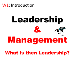 What is then Leadership? W1: Introducaon
