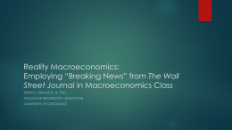 "Reality Macroeconomics: Employing ""Breaking News"" from The Wall"