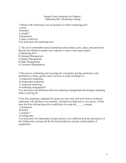 1 Sample Exam Questions for Chapter 1 Marketing Mix, Marketing