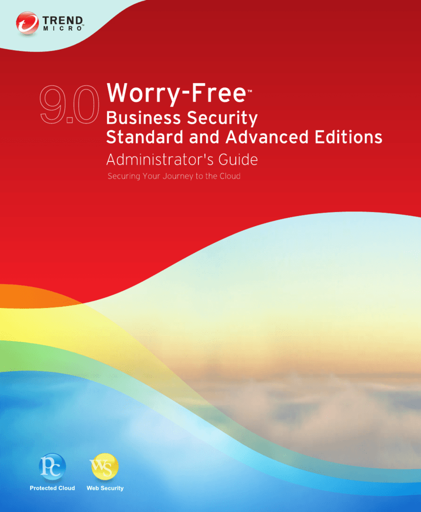 Trend Micro Worry-Free Business Security 9 0 Administrator's