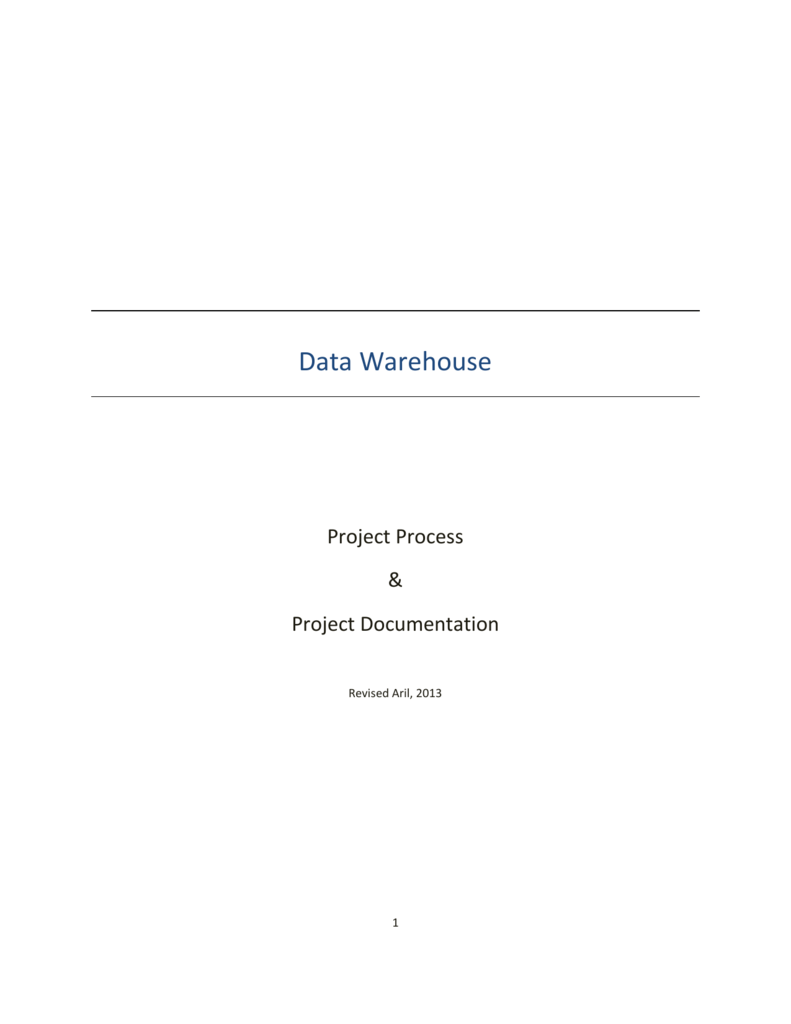 Data Warehouse Project Process and Documentation