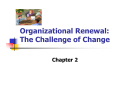 Organizational Renewal: The Challenge of Change